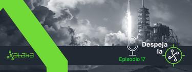 Mejor aún que Benidorm, el turismo espacial de Musk y SpaceX ya está aquí  (Despeja la X, 1x17)